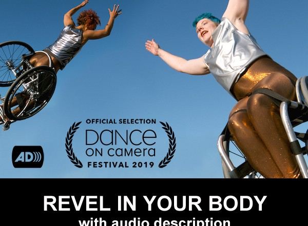 Laurel Lawson and Alice Sheppard fly through a cloudless blue sky with arms stretched and their wheelchair wheels spinning. Text reads: Official Selection Dance on Camera Festival 2019.