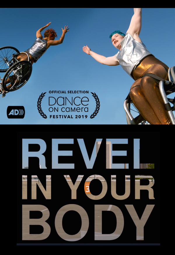 Laurel Lawson and Alice Sheppard fly through a cloudless blue sky with arms stretched and their wheelchair wheels spinning. Audio Description access icon. Text reads: Official Selection Dance on Camera Festival 2019.