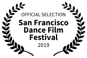 Laurel logo. Text reads: Official selection. San Francisco Dance Film Festival 2019